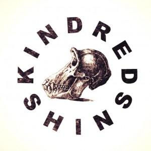 KINDRED SHINS