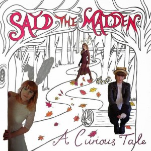SAID THE MAIDEN