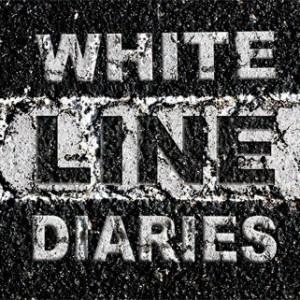 WHITE LINE DIARIES